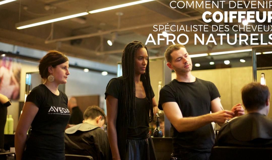 comment devenir coiffeur afro naturels
