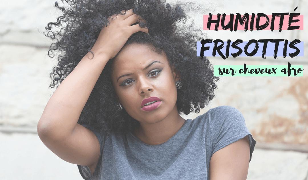 frisottis-cheveux-crépus-afro-naturels-humidité-glycérine