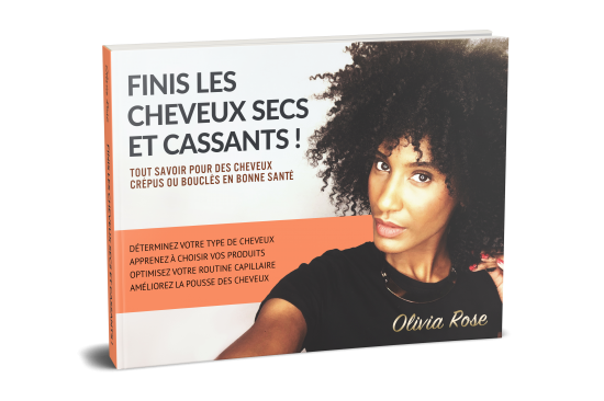 olivia-rose-ebook-cheveux-crepus-cassants-secs-abimes