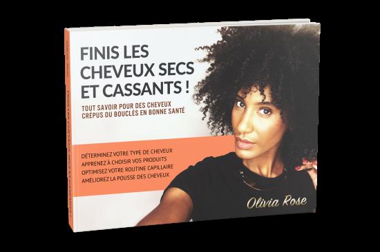 olivia-rose-ebook-cheveux-crepus-cassants-secs-abimes