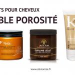 produits cheveux faible porosité