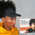 """Afrocap + """"Finis les Cheveux Secs et Cassants"""""""